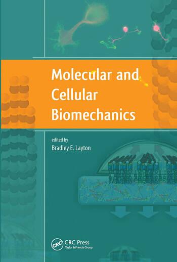 Molecular and Cellular Biomechanics book cover