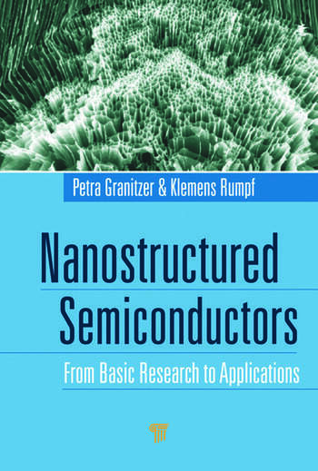 Nanostructured Semiconductors From Basic Research to Applications book cover