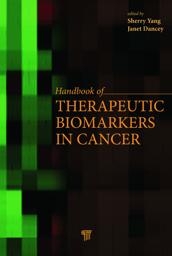 Handbook of Therapeutic Biomarkers in Cancer book cover