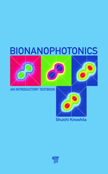 Bionanophotonics An Introductory Textbook book cover