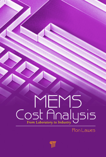 MEMS Cost Analysis From Laboratory to Industry book cover