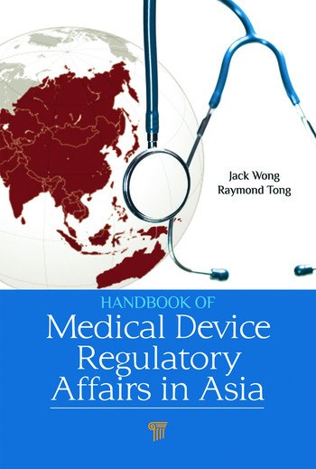 Handbook of Medical Device Regulatory Affairs in Asia book cover