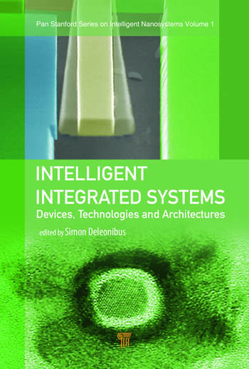 Intelligent Integrated Systems Devices, Technologies, and Architectures book cover