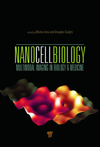 NanoCellBiology Multimodal Imaging in Biology and Medicine book cover