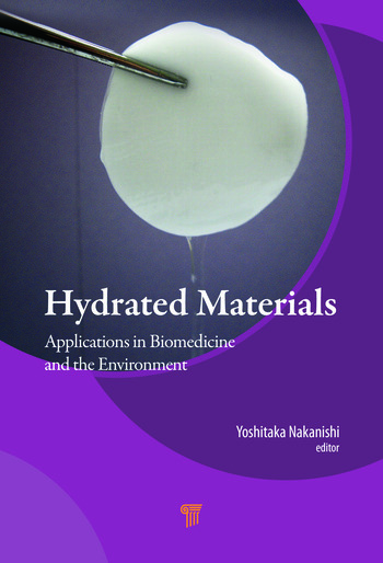 Hydrated Materials Applications in Biomedicine and the Environment book cover