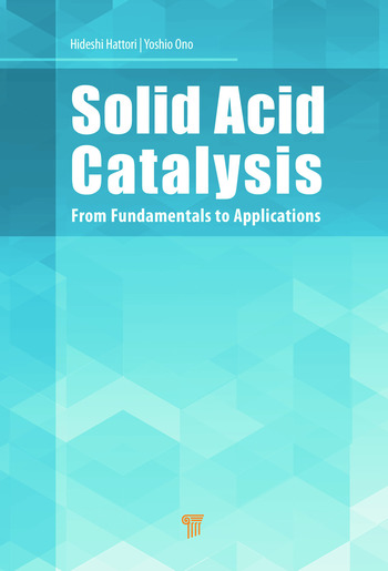 Solid Acid Catalysis From Fundamentals to Applications book cover