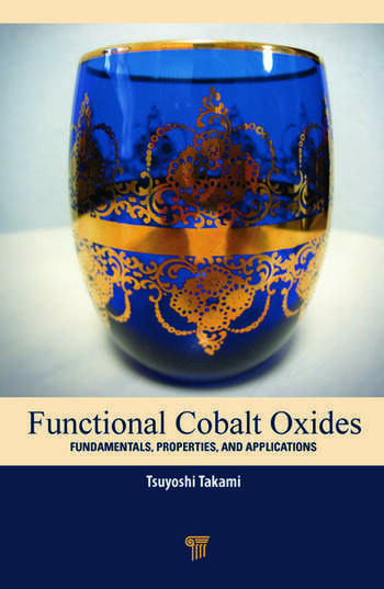 Functional Cobalt Oxides Fundamentals, Properties and Applications book cover