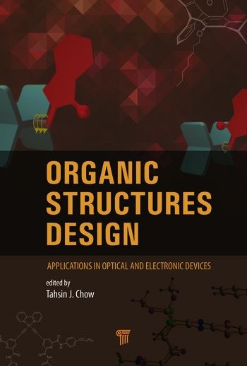 Organic Structures Design Applications in Optical and Electronic Devices book cover