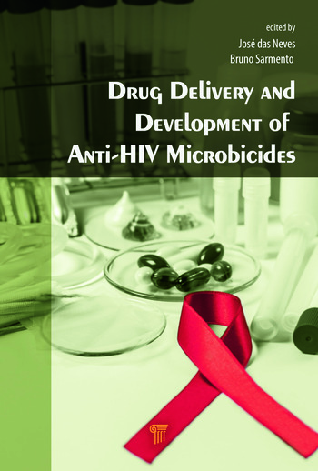 Drug Delivery and Development of Anti-HIV Microbicides book cover