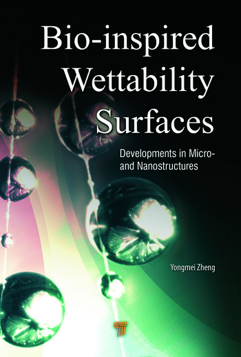 Bio-Inspired Wettability Surfaces Developments in Micro- and Nanostructures book cover