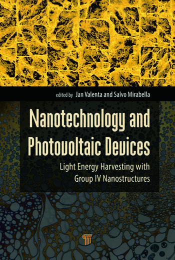 Nanotechnology and Photovoltaic Devices Light Energy Harvesting with Group IV Nanostructures book cover