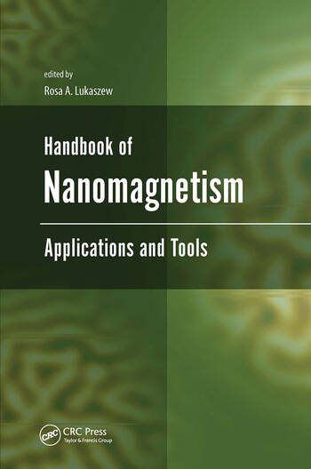 Handbook of nanomagnetism : applications and tools