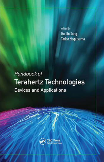 Handbook of Terahertz Technologies Devices and Applications book cover