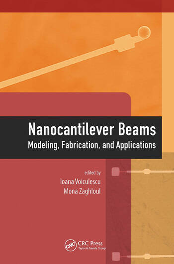 Nanocantilever Beams Modeling, Fabrication, and Applications book cover