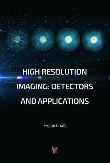 High Resolution Imaging Detectors and Applications book cover