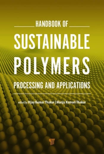 Handbook of Sustainable Polymers Processing and Applications book cover