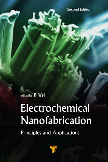 Electrochemical Nanofabrication Principles and Applications, Second Edition book cover