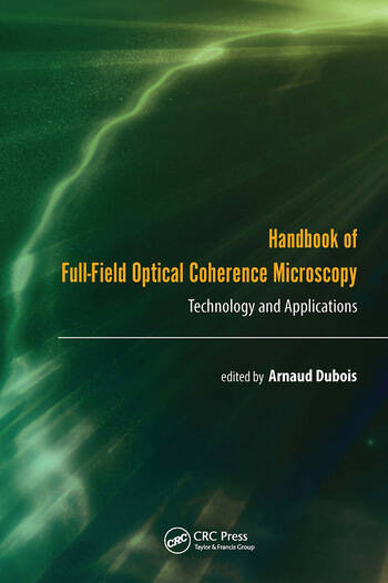 Handbook of Full-Field Optical Coherence Microscopy Technology and Applications book cover