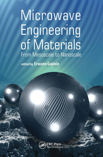 Microwave Engineering of Nanomaterials From Mesoscale to Nanoscale book cover