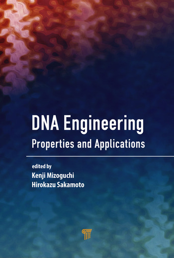 DNA Engineering Properties and Applications book cover