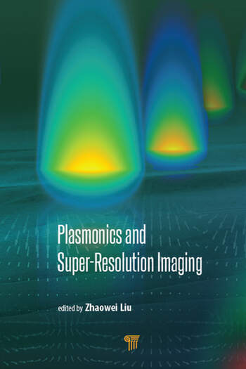 Plasmonics and Super-Resolution Imaging book cover
