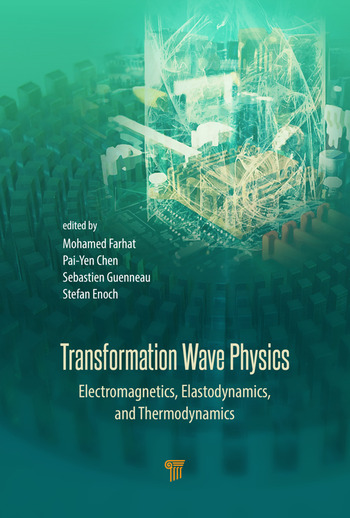 Transformation Wave Physics Electromagnetics, Elastodynamics, and Thermodynamics book cover