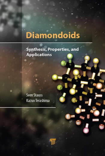 Diamondoids Synthesis, Properties, and Applications book cover