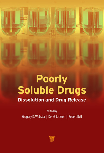 Poorly Soluble Drugs Dissolution and Drug Release book cover