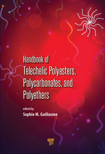 Handbook of Telechelic Polyesters, Polycarbonates, and Polyethers book cover