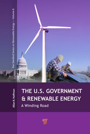 The U.S. Government and Renewable Energy A Winding Road book cover