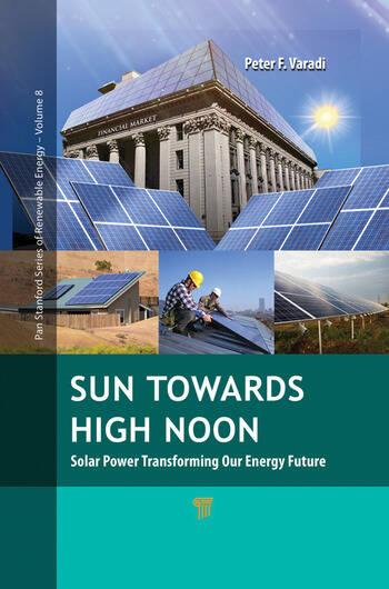 Sun Towards High Noon Solar Power Transforming Our Energy Future book cover