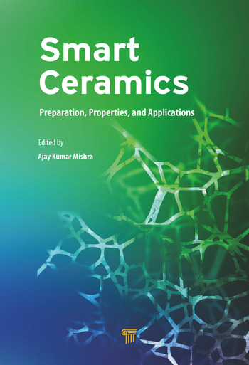 Smart Ceramics Preparation, Properties, and Applications book cover