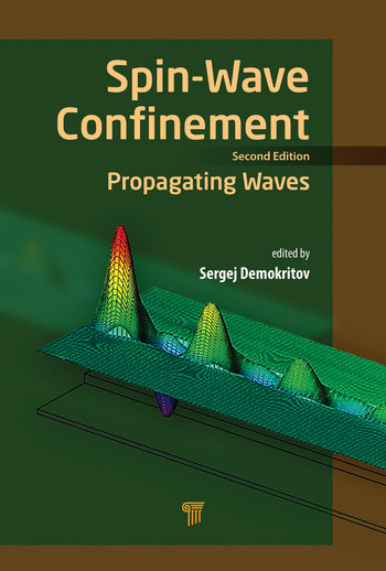 Spin Wave Confinement Propagating Waves, Second Edition book cover