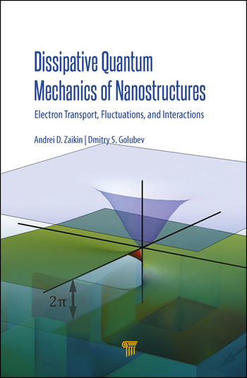 Dissipative Quantum Mechanics of Nanostructures Electron Transport, Fluctuations, and Interactions book cover