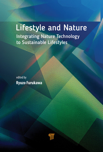 Lifestyle and Nature Integrating Nature Technology to Sustainable Lifestyles book cover