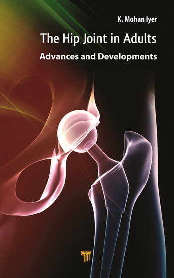 Hip Joint in Adults Advances and Developments book cover