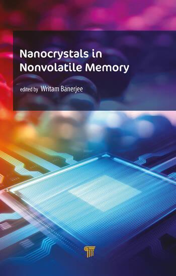 Nanocrystals in Nonvolatile Memory Nanocrystals in Nonvolatile Memory book cover