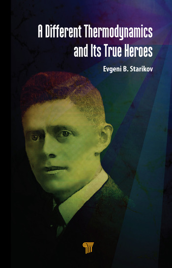 A Different Thermodynamics and its True Heroes book cover