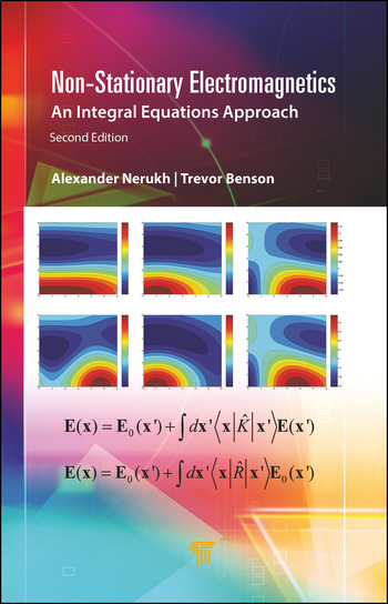 Non-Stationary Electromagnetics An Integral Equations Approach book cover