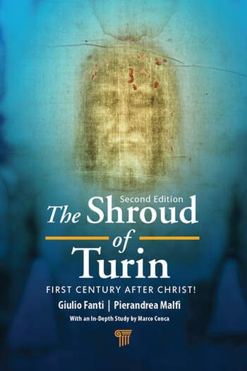 The Shroud of Turin First Century after Christ! (Second Edition) book cover