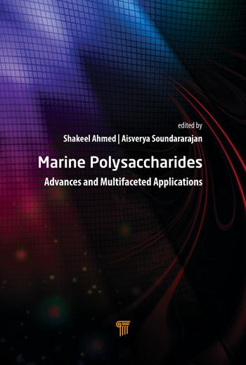 Marine Polysaccharides Advances and Multifaceted Applications book cover