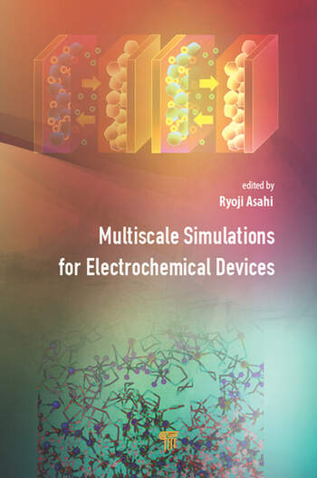 Multiscale Simulations for Electrochemical Devices book cover