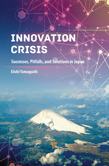 Innovation Crisis Successes, Pitfalls, and Solutions in Japan book cover