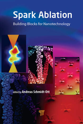 Spark Ablation Building Blocks for Nanotechnology book cover