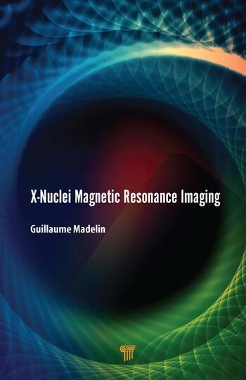 X-Nuclei Magnetic Resonance Imaging book cover