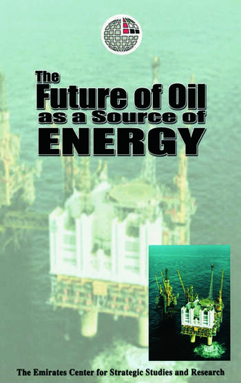 The Future of Oil as a Source of Energy book cover