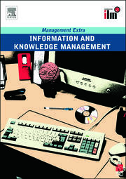 Information and Knowledge Management: Revised Edition