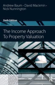The Income Approach to Property Valuation - Baum - 1st Edition book cover