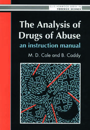 The Analysis Of Drugs Of Abuse: An Instruction Manual: An Instruction Manual