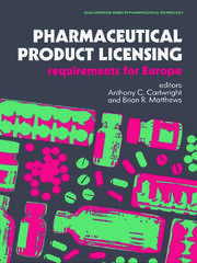 Pharmaceutical Product Licensing: Requirements for Europe